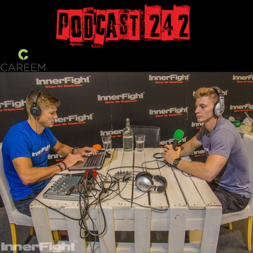 Podcast 242 LISTEN NOW: with InnerFight Performance Coach Andre Houdet