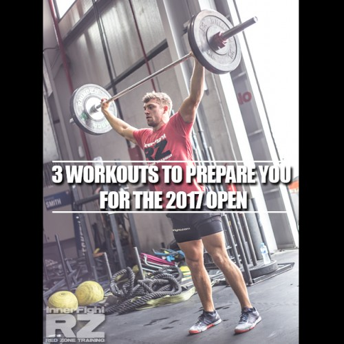 3 Workouts to Prepare you for the 2017 Open