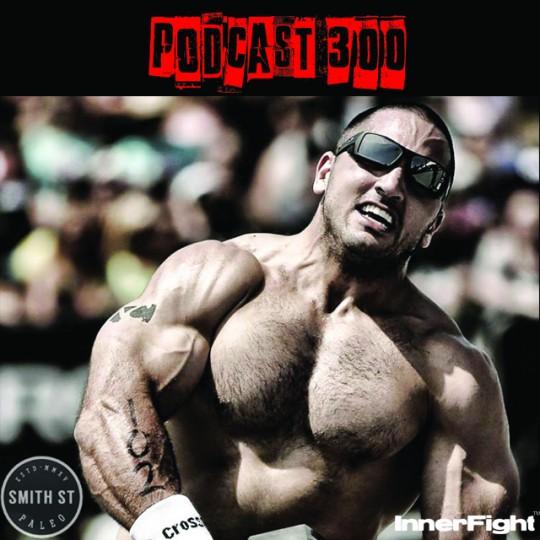 PODCAST #300 LISTEN NOW: With CrossFit Games champion Jason Khalipa