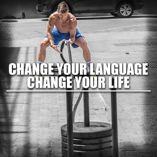 Change your language, Change your life