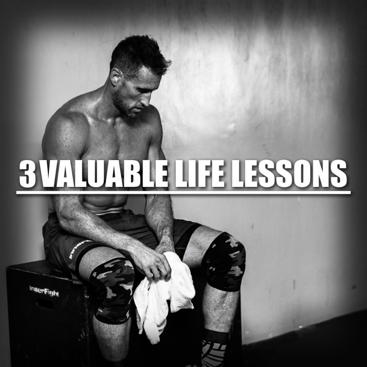 3 Valuable Life Lessons
