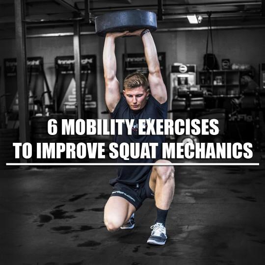 6 Mobility Exercises to Improve Squat Mechanics