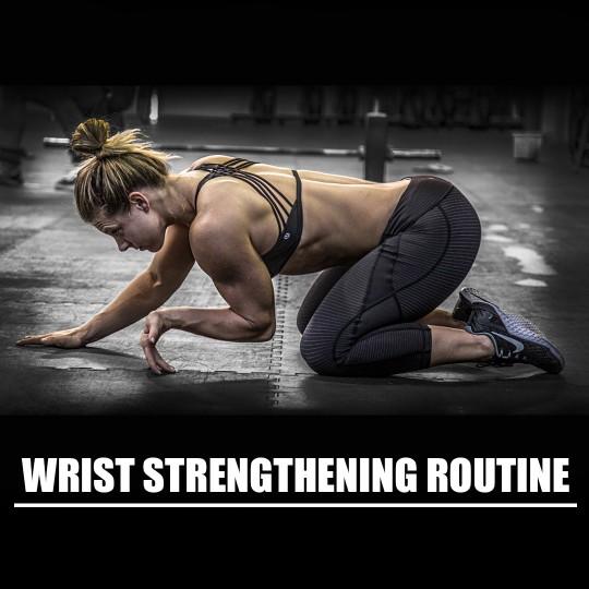 Wrist Strenthening Routine