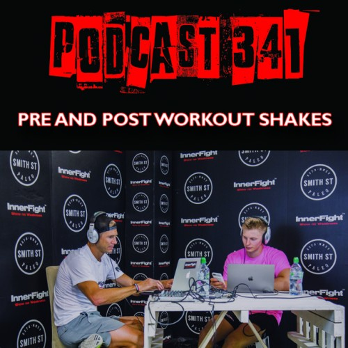 #341: Pre and Post Workout Shakes. Fitness under 3 minutes.